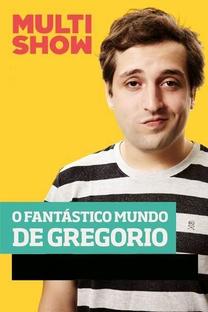 O Fantástico mundo de Gregório - Poster / Capa / Cartaz - Oficial 1
