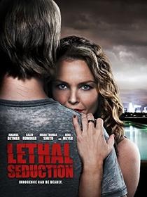 Lethal Seduction - Poster / Capa / Cartaz - Oficial 1