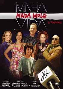 Minha Nada Mole Vida (3ª Temporada) - Poster / Capa / Cartaz - Oficial 1