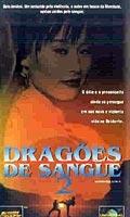Dragões de Sangue 2 - Poster / Capa / Cartaz - Oficial 1