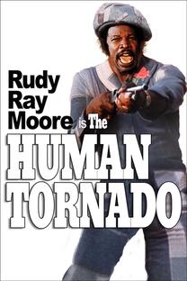 The Human Tornado  - Poster / Capa / Cartaz - Oficial 3