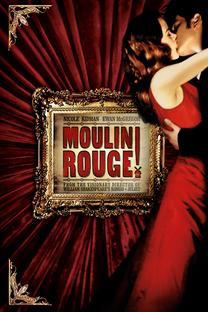 Moulin Rouge: Amor em Vermelho - Poster / Capa / Cartaz - Oficial 1
