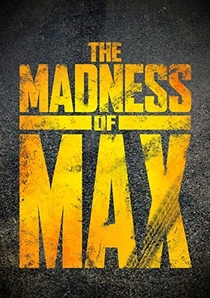 The Madness of Max - Poster / Capa / Cartaz - Oficial 1