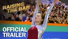 Raising The Bar - Official Trailer - MarVista Entertainment