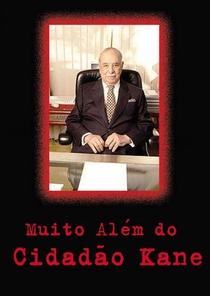 Muito Além do Cidadão Kane - Poster / Capa / Cartaz - Oficial 3