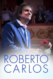 Roberto Carlos Especial - 2013 - Poster / Capa / Cartaz - Oficial 2
