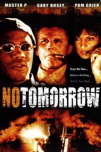 Sem Amanhã - Poster / Capa / Cartaz - Oficial 3