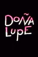 Doña Lupe (Doña Lupe)