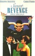Doce Vingança (Sweet Revenge)