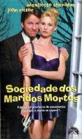 Sociedade Dos Maridos Mortos - Poster / Capa / Cartaz - Oficial 2