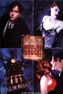 Moulin Rouge: Amor em Vermelho - Poster / Capa / Cartaz - Oficial 11