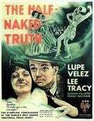 A Verdade Semi-Nua (The Half-Naked Truth)