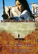 Schoolgirl Apocalypse (Sera-fuku Mokushiroku)