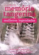 Memória Tangerina - Mulheres Legendadas (Memória Tangerina - Mulheres Legendadas)