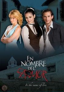 En Nombre del Amor - Poster / Capa / Cartaz - Oficial 2