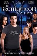 The Brotherhood 5: Alumni (The Brotherhood V: Alumni)