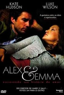 Alex & Emma - Escrevendo Sua História de Amor - Poster / Capa / Cartaz - Oficial 2