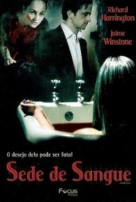 Sede de Sangue - Poster / Capa / Cartaz - Oficial 1