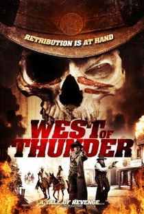 West of Thunder - Poster / Capa / Cartaz - Oficial 1