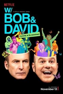 W/ Bob and David (1ª Temporada) - Poster / Capa / Cartaz - Oficial 1