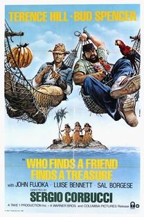 Quem Encontra um Amigo, Encontra um Tesouro - Poster / Capa / Cartaz - Oficial 4