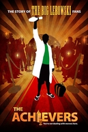 The Achievers: The Story of the Lebowski Fans (The Achievers: The Story of the Lebowski Fans)