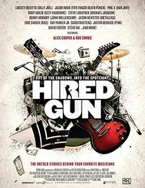 Hired Gun: Out Of The Shadows, Into The Spotlight - Poster / Capa / Cartaz - Oficial 2