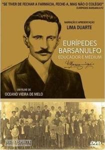 Eurípedes Barsanulfo - Educador e Médium - Poster / Capa / Cartaz - Oficial 1