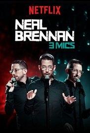 Neal Brennan: 3 Mics - Poster / Capa / Cartaz - Oficial 1