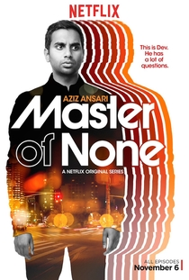 Master of None (1ª Temporada) - Poster / Capa / Cartaz - Oficial 1