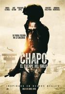 Chapo: a fuga do século (Chapo: el escape del siglo)