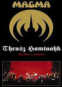 Theusz Hamtaahk - Trilogie au Trianon - Poster / Capa / Cartaz - Oficial 1