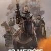 "Crítica: 12 Heróis (""12 Strong"") | CineCríticas"