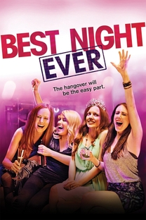 Best Night Ever - Poster / Capa / Cartaz - Oficial 2