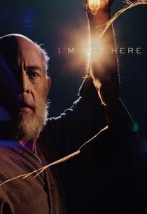 I'm Not Here - Poster / Capa / Cartaz - Oficial 1
