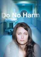 Terapia Obsessiva (Do No Harm)