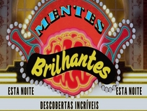 Mentes Brilhantes - Poster / Capa / Cartaz - Oficial 1