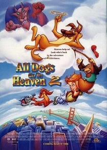 Todos os Cães Merecem o Céu 2 - Poster / Capa / Cartaz - Oficial 2