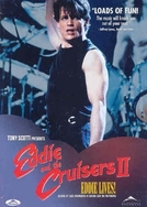 Eddie, O Ídolo Pop 2 - Eddie Vive! (Eddie and the Cruisers II: Eddie Lives!)