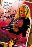 Uma Noite com Sabrina Love (Una Noche Con Sabrina Love)