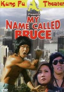 My Name Called Bruce - Poster / Capa / Cartaz - Oficial 1