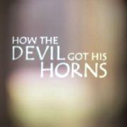 How the Devil Got His Horns - A Diabolical Tale - Poster / Capa / Cartaz - Oficial 1