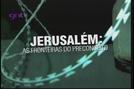 Jerusalém: As Fronteiras do Preconceito (City of Borders)