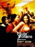 A Culpa é de Voltaire (La Faute à Voltaire)
