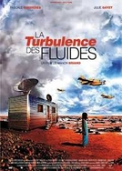 La Turbulence des Fluides (La Turbulence des Fluides)