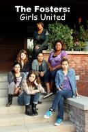 The Fosters: Girls United  (The Fosters: Girls United )