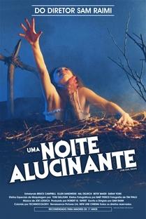 Uma Noite Alucinante: A Morte do Demônio - Poster / Capa / Cartaz - Oficial 4