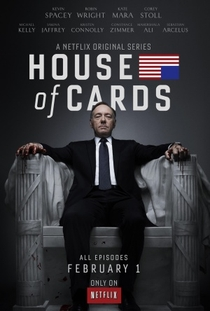 House of Cards (1ª Temporada) - Poster / Capa / Cartaz - Oficial 1