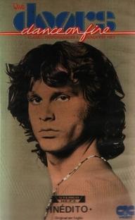 The Doors - Dance On Fire - Poster / Capa / Cartaz - Oficial 2