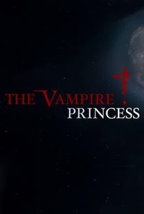 A Princesa Vampiro - Poster / Capa / Cartaz - Oficial 1